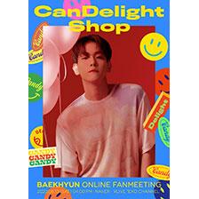엑소 백현, 랜선 팬미팅 'CanDelight Shop' 13일 진행!